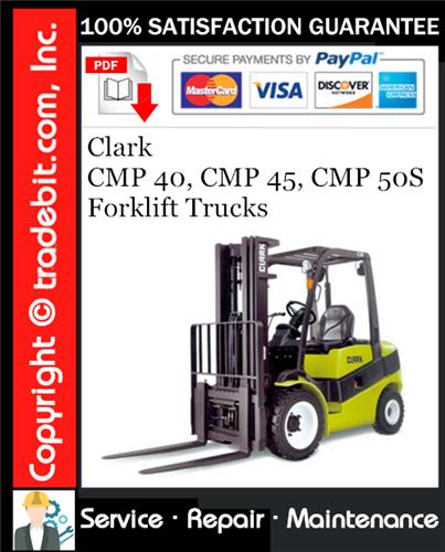 Thumbnail Clark CMP 40, CMP 45, CMP 50S Forklift Trucks Service Repair Manual Download ★