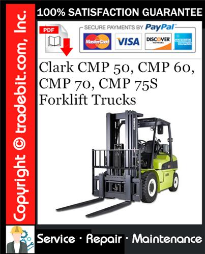 Thumbnail Clark CMP 50, CMP 60, CMP 70, CMP 75S Forklift Trucks Service Repair Manual Download ★