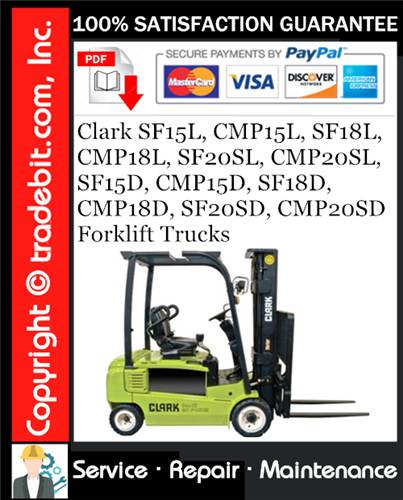 Thumbnail Clark SF15L, CMP15L, SF18L, CMP18L, SF20SL, CMP20SL, SF15D, CMP15D, SF18D, CMP18D, SF20SD, CMP20SD Forklift Trucks Service Repair Manual Download ★