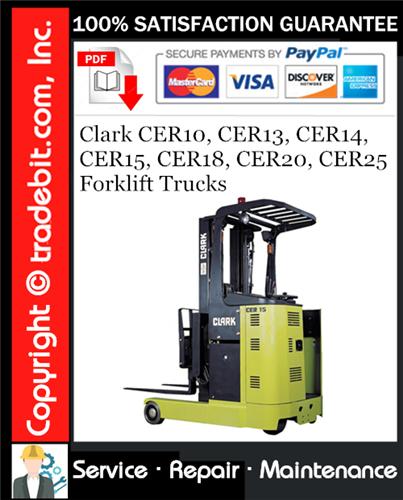 Thumbnail Clark CER10, CER13, CER14, CER15, CER18, CER20, CER25 Forklift Trucks Service Repair Manual Download ★