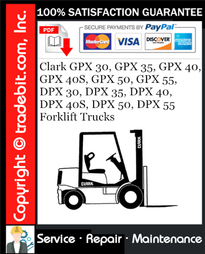 Thumbnail Clark GPX 30, GPX 35, GPX 40, GPX 40S, GPX 50, GPX 55, DPX 30, DPX 35, DPX 40, DPX 40S, DPX 50, DPX 55 Forklift Trucks Service Repair Manual Download ★