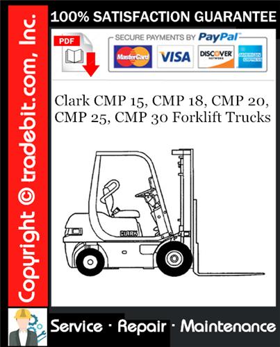 Thumbnail Clark CMP 15, CMP 18, CMP 20, CMP 25, CMP 30 Forklift Trucks Service Repair Manual Download ★