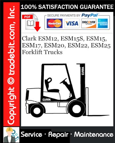 Thumbnail Clark ESM12, ESM15S, ESM15, ESM17, ESM20, ESM22, ESM25 Forklift Trucks Service Repair Manual Download ★