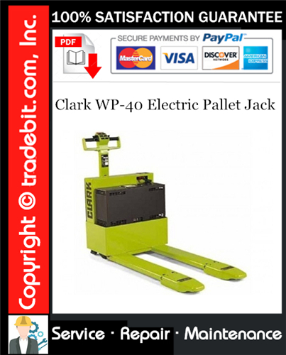 Thumbnail Clark WP-40 Electric Pallet Jack Service Repair Manual Download ★
