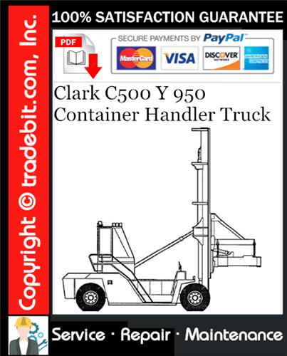 Thumbnail Clark C500 Y 950 Container Handler Truck Service Repair Manual Download ★