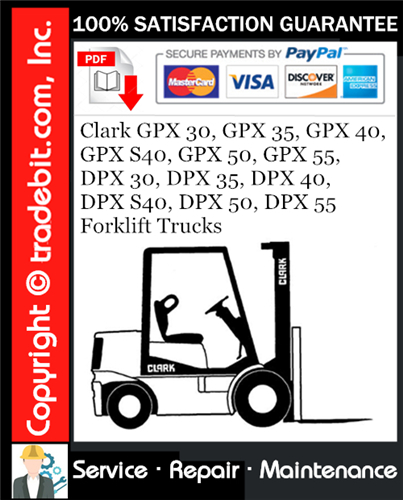 Thumbnail Clark GPX 30, GPX 35, GPX 40, GPX S40, GPX 50, GPX 55, DPX 30, DPX 35, DPX 40, DPX S40, DPX 50, DPX 55 Forklift Trucks Service Repair Manual Download ★