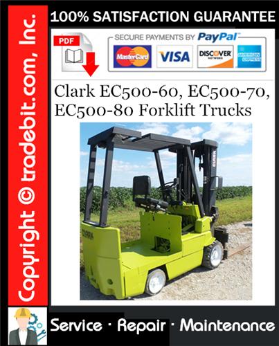 Thumbnail Clark EC500-60, EC500-70, EC500-80 Forklift Trucks Service Repair Manual Download ★