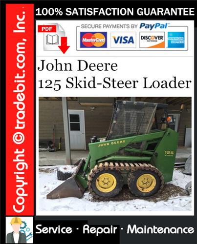 Thumbnail John Deere 125 Skid-Steer Loader Service Repair Manual Download ★