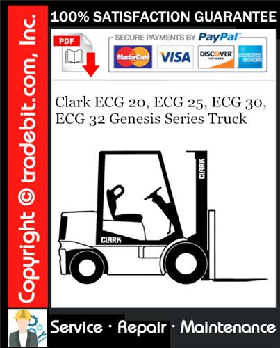 Thumbnail Clark ECG 20, ECG 25, ECG 30, ECG 32 Genesis Series Truck Service Repair Manual Download ★