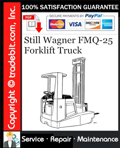 Thumbnail Still Wagner FMQ-25 Forklift Truck Service Repair Manual Download ★