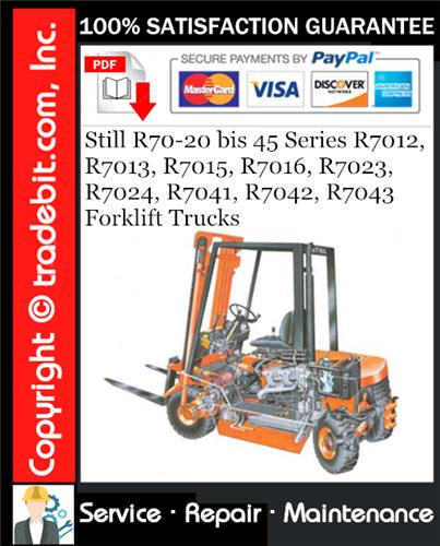 Thumbnail Still R70-20 bis 45 Series R7012, R7013, R7015, R7016, R7023, R7024, R7041, R7042, R7043 Forklift Trucks Service Repair Manual Download ★
