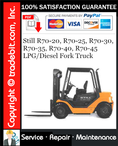 Thumbnail Still R70-20, R70-25, R70-30, R70-35, R70-40, R70-45 LPG/Diesel Fork Truck Service Repair Manual Download ★