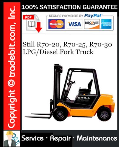 Thumbnail Still R70-20, R70-25, R70-30 LPG/Diesel Fork Truck Service Repair Manual Download ★
