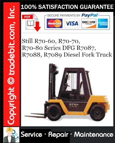Thumbnail Still R70-60, R70-70, R70-80 Series DFG R7087, R7088, R7089 Diesel Fork Truck Service Repair Manual Download ★