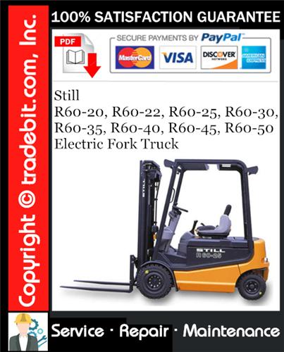 Thumbnail Still R60-20, R60-22, R60-25, R60-30, R60-35, R60-40, R60-45, R60-50 Electric Fork Truck Service Repair Manual Download ★
