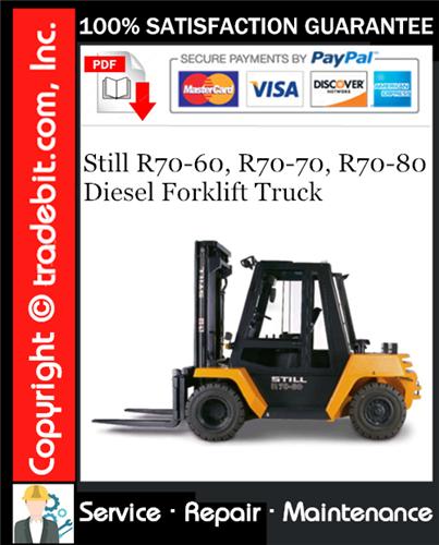 Thumbnail Still R70-60, R70-70, R70-80 Diesel Forklift Truck Service Repair Manual Download ★
