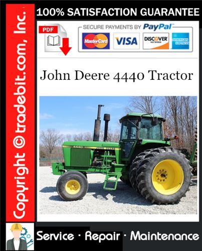 Thumbnail John Deere 4440 Tractor Service Repair Manual Download ★