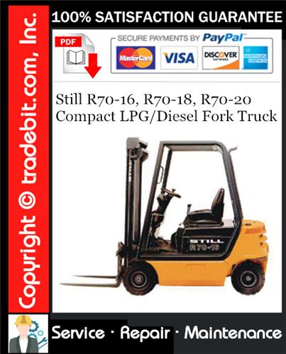 Thumbnail Still R70-16, R70-18, R70-20 Compact LPG/Diesel Fork Truck Service Repair Manual Download ★