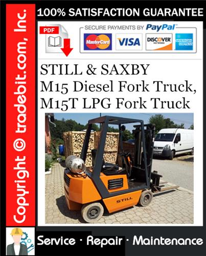 Thumbnail STILL & SAXBY M15 Diesel Fork Truck, M15T LPG Fork Truck Service Repair Manual Download ★
