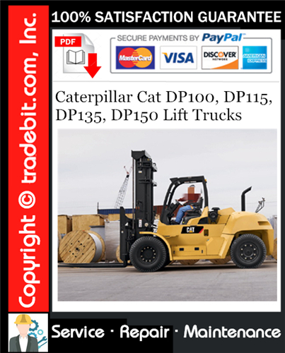 Thumbnail Caterpillar Cat DP100, DP115, DP135, DP150 Lift Trucks Service Repair Manual Download ★