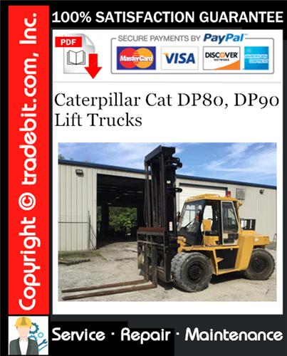 Thumbnail Caterpillar Cat DP80, DP90 Lift Trucks Service Repair Manual Download ★