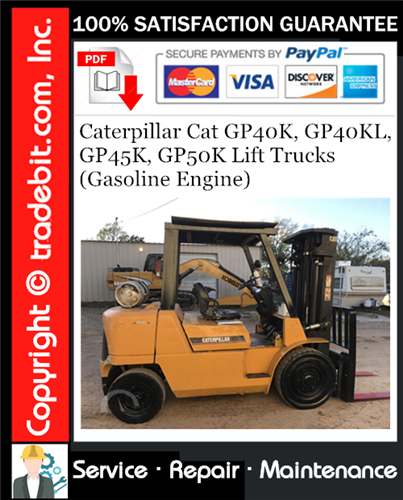 Thumbnail Caterpillar Cat GP40K, GP40KL, GP45K, GP50K Lift Trucks (Gasoline Engine) Service Repair Manual Download ★