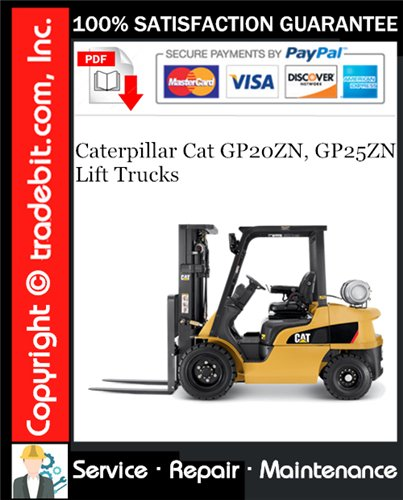 Thumbnail Caterpillar Cat GP20ZN, GP25ZN Lift Trucks Service Repair Manual Download ★