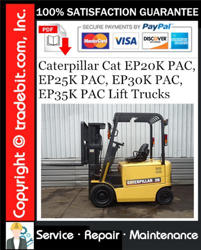Thumbnail Caterpillar Cat EP20K PAC, EP25K PAC, EP30K PAC, EP35K PAC Lift Trucks Service Repair Manual Download ★