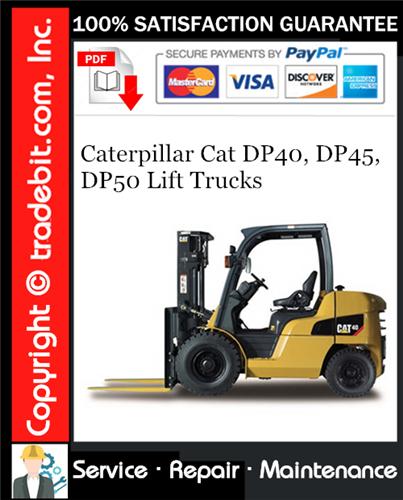 Thumbnail Caterpillar Cat DP40, DP45, DP50 Lift Trucks Service Repair Manual Download ★