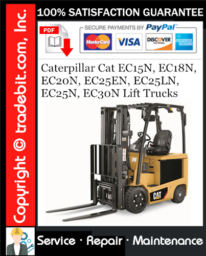 Thumbnail Caterpillar Cat EC15N, EC18N, EC20N, EC25EN, EC25LN, EC25N, EC30N Lift Trucks Service Repair Manual Download ★