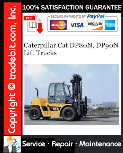 Thumbnail Caterpillar Cat DP80N, DP90N Lift Trucks Service Repair Manual Download ★