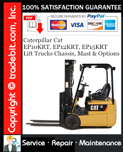 Thumbnail Caterpillar Cat EP10KRT, EP12KRT, EP15KRT Lift Trucks Chassis, Mast & Options Service Repair Manual Download ★
