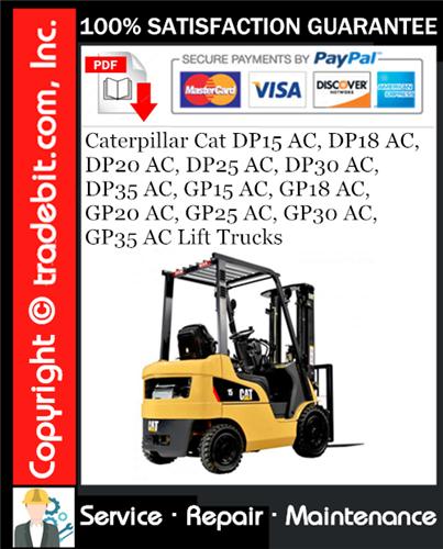 Thumbnail Caterpillar Cat DP15 AC, DP18 AC, DP20 AC, DP25 AC, DP30 AC, DP35 AC, GP15 AC, GP18 AC, GP20 AC, GP25 AC, GP30 AC, GP35 AC Lift Trucks Service Repair Manual Download ★