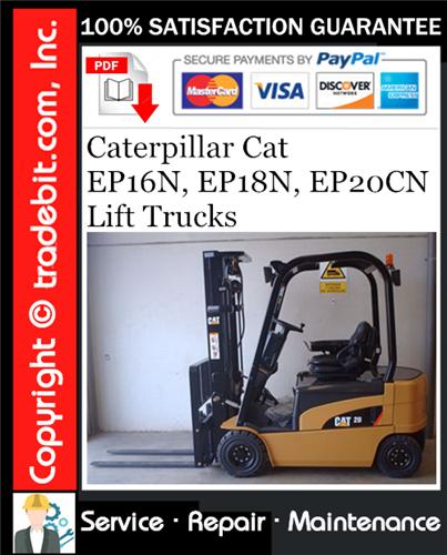 Thumbnail Caterpillar Cat EP16N, EP18N, EP20CN Lift Trucks Service Repair Manual Download ★