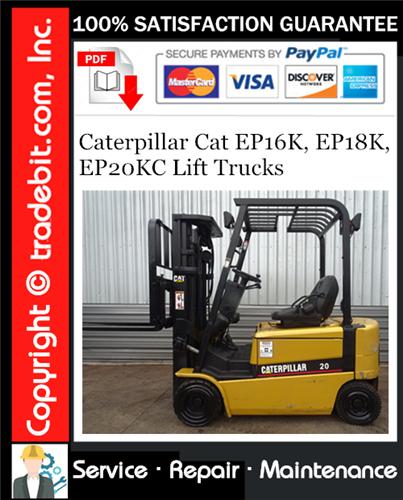 Thumbnail Caterpillar Cat EP16K, EP18K, EP20KC Lift Trucks Service Repair Manual Download ★