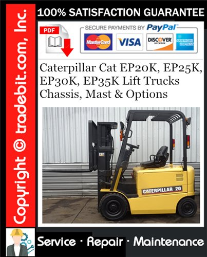 Thumbnail Caterpillar Cat EP20K, EP25K, EP30K, EP35K Lift Trucks Chassis, Mast & Options Service Repair Manual Download ★
