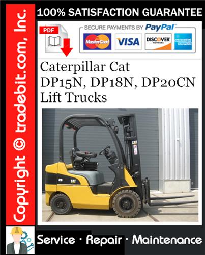 Thumbnail Caterpillar Cat DP15N, DP18N, DP20CN Lift Trucks Service Repair Manual Download ★
