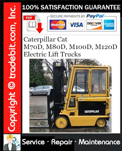 Thumbnail Caterpillar Cat M70D, M80D, M100D, M120D Electric Lift Trucks Service Repair Manual Download ★