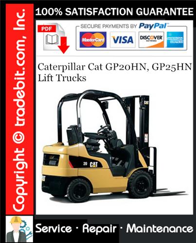 Thumbnail Caterpillar Cat GP20HN, GP25HN Lift Trucks Service Repair Manual Download ★