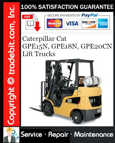 Thumbnail Caterpillar Cat GPE15N, GPE18N, GPE20CN Lift Trucks Service Repair Manual Download ★