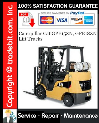 Thumbnail Caterpillar Cat GPE15ZN, GPE18ZN Lift Trucks Service Repair Manual Download ★