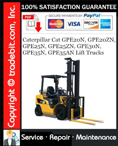 Thumbnail Caterpillar Cat GPE20N, GPE20ZN, GPE25N, GPE25ZN, GPE30N, GPE35N, GPE35AN Lift Trucks Service Repair Manual Download ★