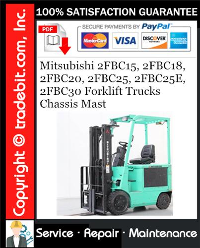 Thumbnail Mitsubishi 2FBC15, 2FBC18, 2FBC20, 2FBC25, 2FBC25E, 2FBC30 Forklift Trucks Chassis Mast Service Repair Manual Download ★