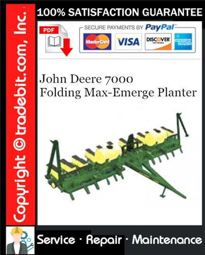Thumbnail John Deere 7000 Folding Max-Emerge Planter Service Repair Manual Download ★