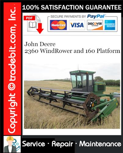 Thumbnail John Deere 2360 WindRower and 160 Platform Service Repair Manual Download ★
