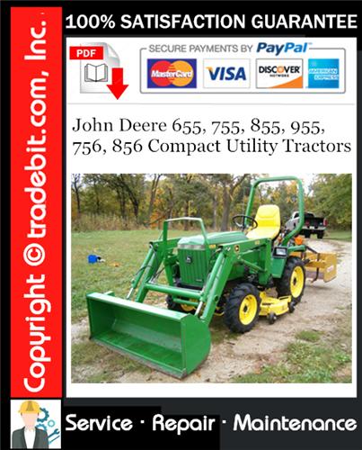 Thumbnail John Deere 655, 755, 855, 955, 756, 856 Compact Utility Tractors Service Repair Manual Download ★