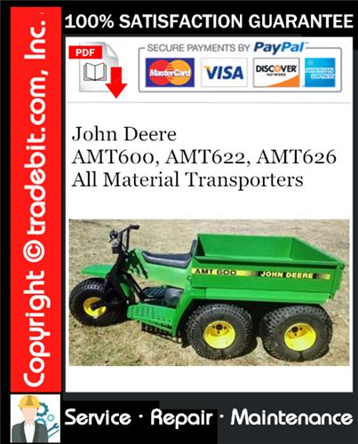 Thumbnail John Deere AMT600, AMT622, AMT626 All Material Transporters Service Repair Manual Download ★