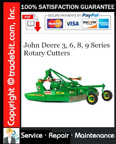 Thumbnail John Deere 3, 6, 8, 9 Series Rotary Cutters Service Repair Manual Download ★
