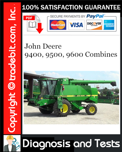 Thumbnail John Deere 9400, 9500, 9600 Combines Diagnosis and Tests Technical Manual Download ★