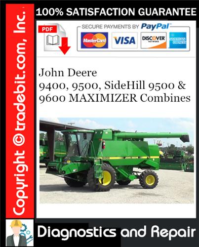 Thumbnail John Deere 9400, 9500, SideHill 9500 & 9600 MAXIMIZER Combines Diagnostics and Repair Technical Manual Download ★